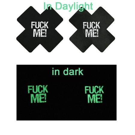 כיסוי פטמות איקס שחור FUCK ME זוהרת בחושך