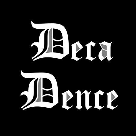DecaDence 26.06.20